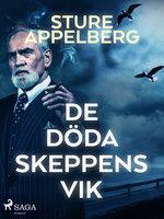 De döda skeppens vik - Sture Appelberg