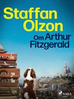 Om Arthur Fitzgerald - Staffan Olzon