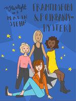 Framtidsfobi och pojkbandshysteri - Malin Stehn