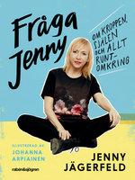 Fråga Jenny - Jenny Jägerfeld