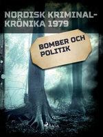 Bomber och politik - Diverse