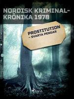 Prostitution – svarta pengar - Diverse