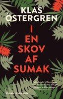 I en skov af sumak - Klas Östergren