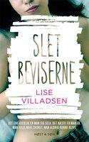 Slet beviserne - Lise Villadsen