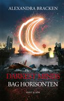 Darkest Minds - Bag horisonten - Alexandra Bracken