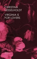 Virginia Is For Lovers - Christina Hesselholdt