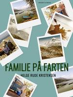 Familie på farten - Helge Rude Kristensen