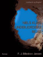 Niels Klims underjordiske Reise - Ludvig Holberg, F.J. Billeskov Jansen