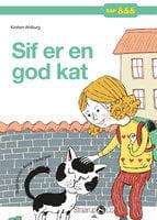 Sif er en god kat - Kirsten Ahlburg