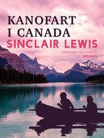 Kanofart i Canada - Sinclair Lewis