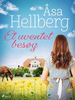 Et uventet besøg - Åsa Hellberg