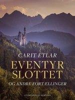 Eventyrslottet og andre fortællinger - Carit Etlar
