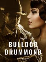 Bulldog Drummond - Sapper