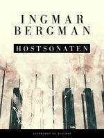 Høstsonaten - Ingmar Bergman