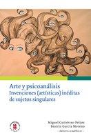 Arte y psicoanálisis - Stella Cortés, María Pilar del Cuéllar, Luz Adriana Mantilla, Johnny Gavlovski E