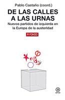 De las calles a las urnas - Pablo Castaño