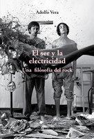 El ser y la electricidad - Adolfo Vera
