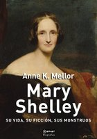 Mary Shelley - Anne K. Mellor