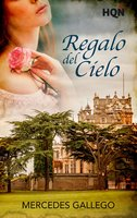 Regalo del cielo - Mercedes Gallego