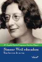 Simone Weil educadora - García-Carpintero Sánchez-Miguel Maria Ángeles
