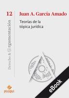 Teorías de la tópica jurídica - Juan A. García Amado