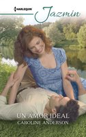 Un amor ideal - Caroline Anderson