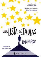 Una lista de jaulas - Robin Roe