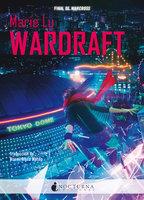 Wardraft - Marie Lu