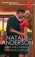Deseo por contrato - Amante en la oficina - Natalie Anderson