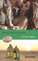 Domar a un jeque - Delirios de felicidad - La rendición del jeque - Olivia Gates