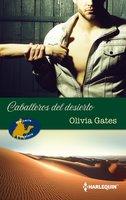 La conquista del jeque - El mandato del jeque - El destino del jeque - Olivia Gates