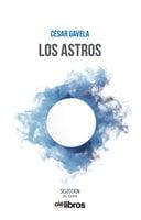 Los astros - Cesar Gavela