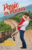 Passie in Peking - Anita Verkerk
