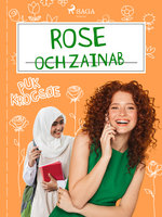 Rose 5: Rose och Zainab - Puk Krogsøe