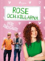 Rose 2: Rose och killarna - Puk Krogsøe