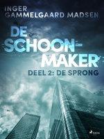 De Schoonmaker 2 - De sprong - Inger Gammelgaard Madsen