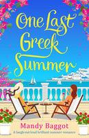 One Last Greek Summer - Mandy Baggot
