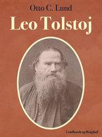 Leo Tolstoj - Oliver C. Lund