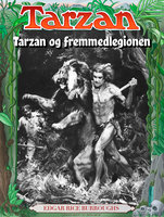 Tarzan og fremmedlegionen - Edgar Rice Burroughs