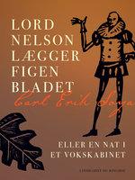 Lord Nelson lægger figenbladet eller En nat i et vokskabinet - Carl Erik Soya
