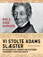 Vi stolte Adams slægter - Niels Aage Barfoed