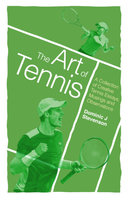 The Art of Tennis - Dominic J. Stevenson