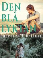 Den blå lyktan - Ingeborg Björklund