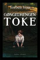 Gøngedrengen Toke - Torben Voss