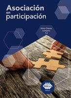 Asociación en participación 2019 - José Pérez Chávez, Raymundo Fol Olguín