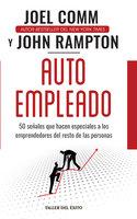 Autoempleado - Joel Comm, John Rampton