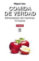 Comida de verdad - Miguel Jara