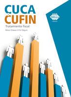 Cuca y Cufin. Tratamiento fiscal 2019 - José Pérez Chávez, Raymundo Fol Olguín