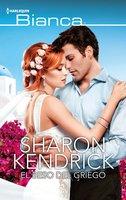 El beso del griego - Sharon Kendrick