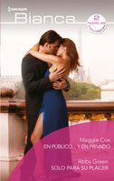 En público... y en privado - Sólo para su placer - Maggie Cox, Abby Green